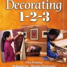 Decorating 1-2-3 : Projects for a Stylish Home (2000, Hardcover)