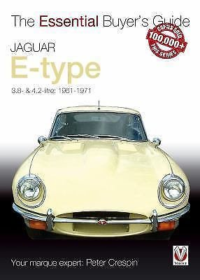 The Essential Buyer's Guide: Jaguar E-Type : 3. 8 and 4. 2 Litre by Peter...
