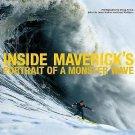 Inside Maverick's : Portrait of a Monster Wave by Grant Washburn (2006,...