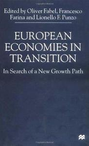 European Economies in Transition : In Search of a New Growth Path by Fabel...