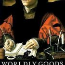Worldly Goods : A New History of the Renaissance by Lisa Jardine (1998,...