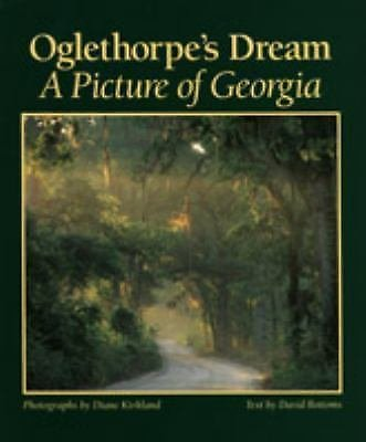 Oglethorpe's Dream : A Picture of Georgia (2001, Hardcover)