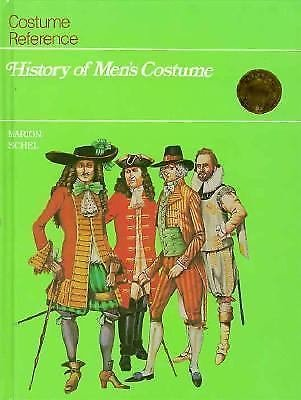 Costume Reference: History of Men's Costume by Marion Sichel (1989, Hardcover)