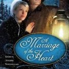 A Marriage of the Heart by Kelly Long (2012, Paperback)