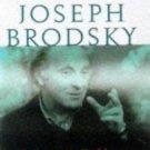 Conversations with Joseph Brodsky : A Poet's Journey Through the Twentieth...