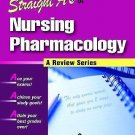 Straight A's in Nursing Pharmacology by Springhouse ...