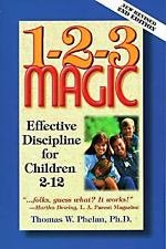 1-2-3 Magic : Effective Discipline for Children 2-12 by Thomas W. Phelan...