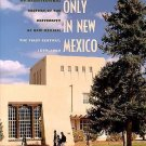 Only in New Mexico : An Architectural History of the University of New...