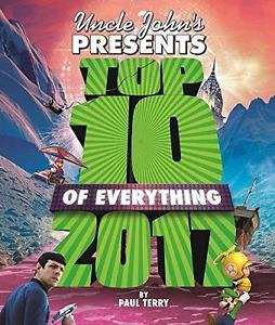 Uncle John's Presents Top 10 of Everything 2017 by Paul Terry (2016, Paperback)