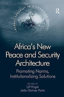 Global Security in a Changing World: Africa's New Peace and Security...