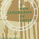 A New Geography of Poets (1993, Paperback)