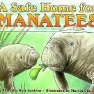 Let's-Read-And-Find-Out Science 1: A Safe Home for Manatees Stage 2 by...