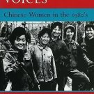 Personal Voices : Chinese Women in the 1980's by Emily Honig and Gail...