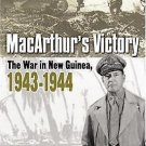 MacArthur's Victory : The War in New Guinea, 1943-1944 by Harry A. Gailey...