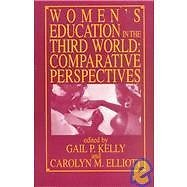Women's Education in the Third World : Comparative Perspectives (1983,...