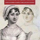 Oxford World's Classics: A Memoir of Jane Austen and Other Family...