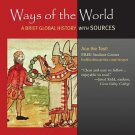 Ways of the World Vols. 1 & 2 : A Brief Global History with Sources by Robert...