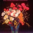 Oil Pastel for the Serious Beginner : Basic Lessons in Becoming a Good...