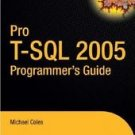 Pro T-SQL 2005 Programmer's Guide by Michael Coles (2007, Paperback, New...