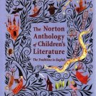 The Norton Anthology of Children's Literature : The Traditions in English...