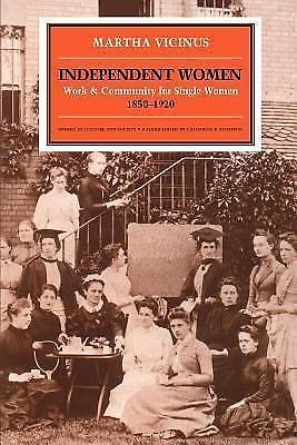 Women in Culture and Society: Independent Women : Work and Community for...