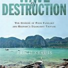 Wave of Destruction : The Stories of Four Families and History's Deadliest...