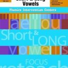 Phonics Intervention Centers : Short and Long Vowels, Grades 1-3 by Evan-Moor...