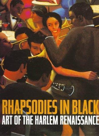 Rhapsodies in Black : Art of the Harlem Renaissance by Institute of...