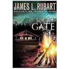 A Well Spring Novel: Soul's Gate 1 by James L. Rubart (2012, Paperback)
