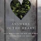 Answers in the Heart : Daily Meditations for Men and Women Recovering from...