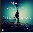 Princeton Classics: Men, Women, and Chain Saws : Gender in the Modern Horror...