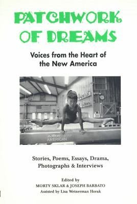 Patchwork of Dreams : Voices from the Heart of the New America No. 5 (1996,...
