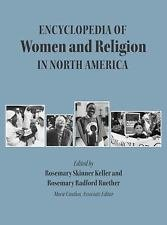 Encyclopedia of Women and Religion in North America Set (2006, Hardcover)