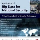 Application of Big Data for National Security : A Practitioner's Guide to...