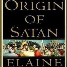The Origin of Satan : The New Testament Origins of Christianity's...