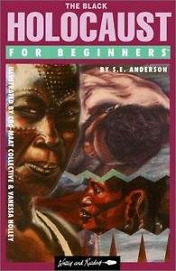 The Black Holocaust for Beginners by S. E. Anderson (1995, Paperback)