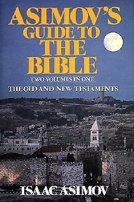 Asimov's Guide to the Bible Set : A Historical Look at the Old and New...