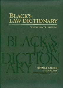 Black's Law Dictionary: Black's Law Dictionary by Bryan A. Garner (2009,...