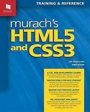 Murach's HTML5 and CSS3 by Anne Boehm and Zak Ruvalcaba (2011, Paperback)
