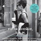 P. S.: Fifth Avenue, 5 A. M. : Audrey Hepburn, Breakfast at Tiffany's, and...