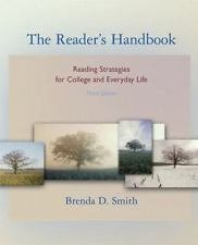 The Reader's Handbook : Reading Strategies for College and Everyday Life by...
