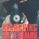 Searching for a Demon : The Media Construction of the Militia Movement by...