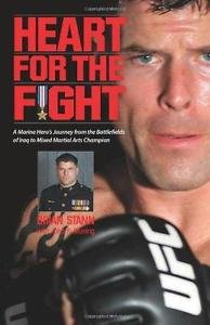 Heart for the Fight : A Marine Captain's Journey from Assault Platoon Leader...