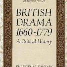 Twayne's Critical History of British Drama: British Drama, 1660-1779 : A...