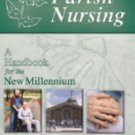 Parish Nursing : A Handbook for the New Millennium by Sybil D. Smith and...