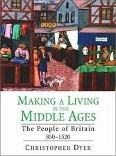 The New Economic History of Britain: Making a Living in the Middle Ages : The...