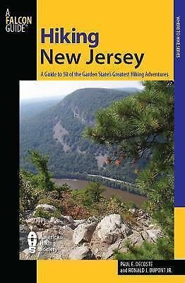 State Hiking Guides: New Jersey : A Guide to the State's Greatest Hiking...