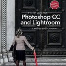 Photoshop CC and Lightroom Vol. 5 : A Photographer's Handbook by Stephen...