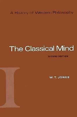A History of Western Philosophy Vol. 1 : The Classical Mind A History of...