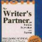 The Writer's Partner : For Fiction, Television, and Screen by Martin Roth...